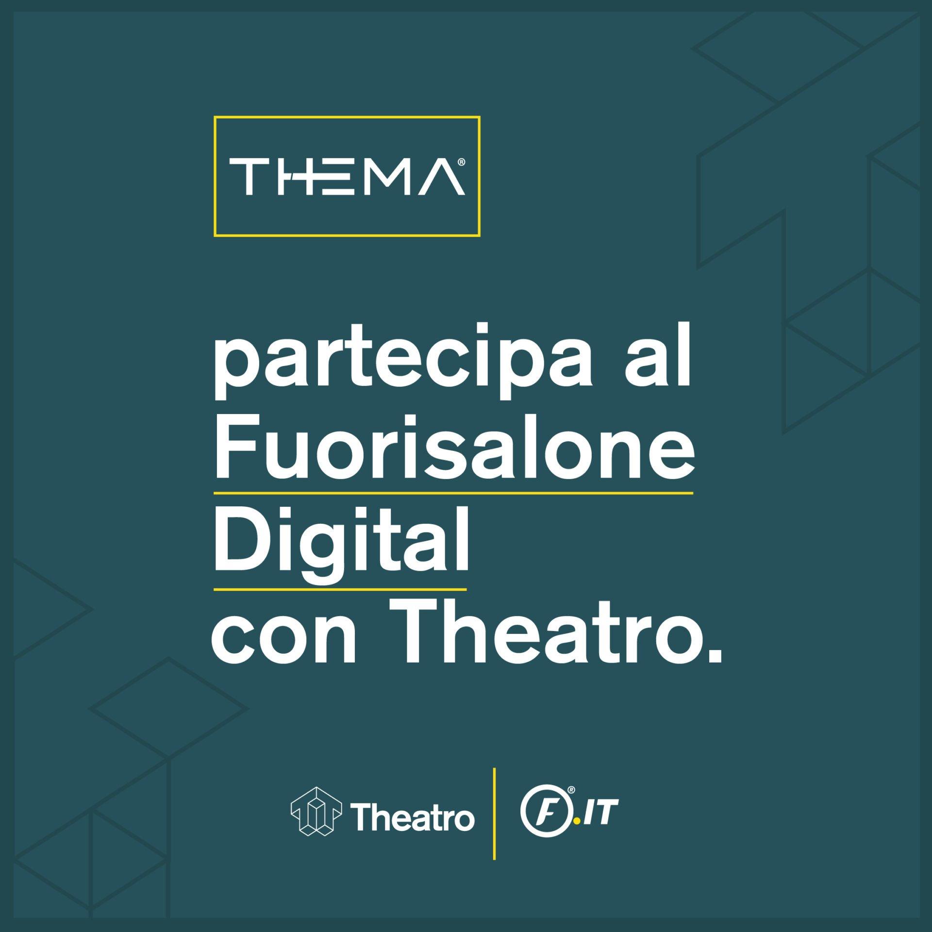 Thema partecipa al Fuorisalone Digital